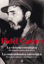 fidel castro: la victoria estrategica fidel castro ruz 9788446037231