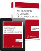 introducción al derecho de la unión europea valentin bou franch 9788447049431