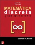 matematica discreta y sus aplicaciones (5ª ed.)-kenneth h. rosen-9788448140731