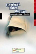 llagrimes sobre bagdad-gemma pascual i escriva-9788448923631
