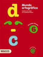 mundo ortográfico 6 catalan 9788448924331