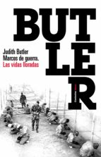 marcos de guerra: las vidas lloradas-judith butler-9788449323331