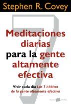 meditaciones diarias para la gente altamente efectiva stephen r. covey 9788449327131