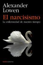 el narcisismo-alexander lowen-9788449330131