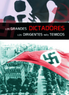 los grandes dictadores: vida y hechos de los dirigentes mas temid os-carla nieto martinez-9788466217231