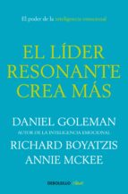 el líder resonante crea más (ebook)-daniel goleman-richard boyatzis-9788466336031
