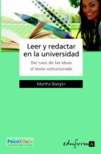 leer y redactar en la universidad: del caos de las ideas al texto estructurado marta boeglin 9788466564731