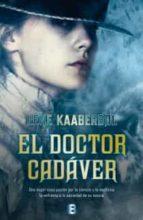 el doctor cadaver-lene kaaberbol-9788466653831