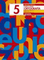 ortografia 5. paso a paso andrea et al. pastor 9788466717731