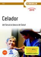 CELADOR DE OSAKIDETZA-SERVICIO VASCO DE SALUD. TEST.