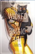 the wicked + the divine 3: suicidio comercial kieron gillen jamie mckelvie matthew wilson 9788467929331
