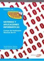 cuerpo de profesores tecnicos de f.p. sistemas y aplicaciones inf ormaticas.  temario vol. i. (2ª ed.) 9788468131931