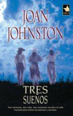 tres sueños (ebook)-joan johnston-9788468716831