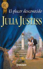 el placer desconocido (ebook)-julia justiss-9788468743431
