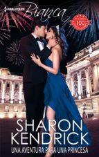 una aventura para una princesa-sharon kendrick-9788468795331