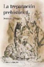 la trepanacion prehistorica d. campillo 9788472903531
