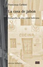 la casa de jabon-francesca cerbini-9788472905931
