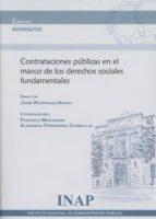 contrataciones públicas en el marco de los derechos sociales fundamentales 9788473515931