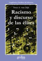 racismo y discurso de las elites teun a. van dijk 9788474328431