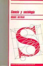 ciencia y sociologia-miguel beltran villalva-9788474760231