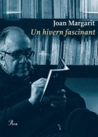 un hivern fascinant-joan margarit-9788475886831