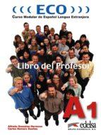 eco: curso modular de español lengua extranjera (libro del profes or) carlos romero dueñas alfredo gonzalez hermoso 9788477118831