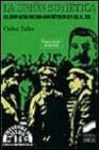 la union sovietica (1917-1991)-carlos taibo-carlos taibo arias-9788477381631