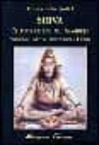 shiva: el dios de los mil nombres. simbolos, mitos, tradicion y c ulto-enrique gallud jardiel-9788478132331