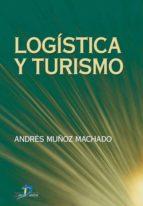 logística y turismo (ebook) andres muñoz casado 9788479781231
