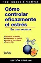 como controlar eficazmente el estres en una semana cary l. cooper 9788480887731
