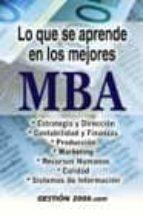 lo que se aprende de los mejores mba (3ª ed.) 9788480889131