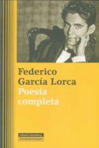 poesia completa federico garcia lorca 9788481099331
