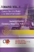 CUERPO EJECUTIVO POSTAL Y DE TELECOMUNICACION: TEMARIO (VOL. II)