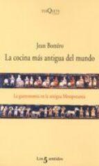 la cocina mas antigua del mundo: la gastronomia en la antigua mes opotamia jean bottero 9788483104231