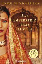 la emperatriz tras el velo-indu sundaresan-9788483463031