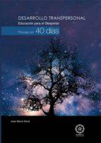 desarrollo transpersonal. educacion para el despertar, proceso en 40 dias-jose maria doria-9788483528631