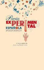 poesía experimental española (antología incompleta) (ebook)-9788483592731