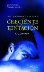 El libro de Creciente tentacion autor A.C. ARTHUR PDF!