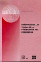 introduccion a las teorias de la comunicacion y la informacion juan miguel aguado terron 9788484253631
