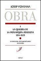 la quiebra de la monarquia absoluta (1814-1820)-josep fontana-9788484323631