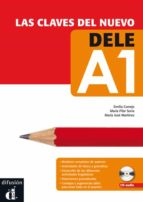 las claves del nuevo dele (curso de preparacion para el nuevo exa men dele) (nivel a1) (libro del alumno + cd) emilia conejo lópez lago maría pilar soria millán 9788484436331