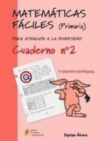 matematicas faciles cuaderno nº2 (primaria)-9788484914631