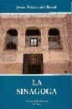 la sinagoga (2ª ed.) jesus pelaez del rosal 9788486077631