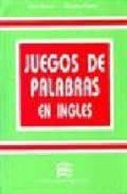 juegos de palabras en ingles-jose merino bustamante-9788486623531