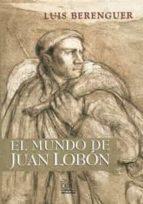 el mundo de juan lobon-luis berenguer-9788489142831