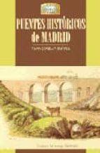 puentes historicos de madrid pilar corella suarez 9788489411531