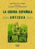 la cocina española antigua (clasicos fascmil)-emilia pardo bazan-9788490012031