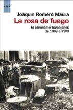 la rosa de fuego-joaquin romero maura-9788490063231