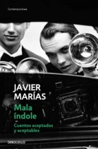 mala indole-javier marias-9788490329931