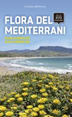 flora del mediterrani-ingrid schönfelder-peter schönfelder-9788490345931